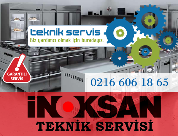 İnoksan Beykoz Servisi - (0216) 606 18 65